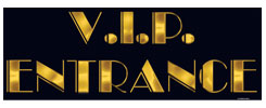 6090_VIP_Entrance_Sign